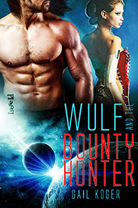 Wulf and the Bounty Hunter (Coletti Warlords, #6)