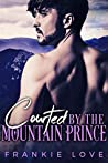 Courted By The Mountain Prince (The Mountain Prince #1)