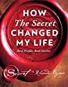 How The Secret Changed My Life: Real People. Real Stories. audiobook download free