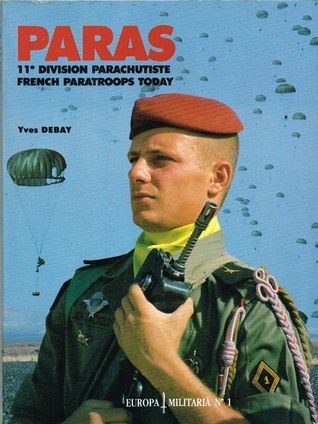 Paras: 11e Division Parachutiste / French Paratroops Today
