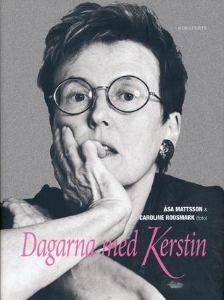 Dagarna med Kerstin Mattsson, Åsa, Easa Mattsson