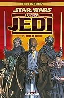 Star Wars - L'Ordre Jedi T02 : Actes de guerre