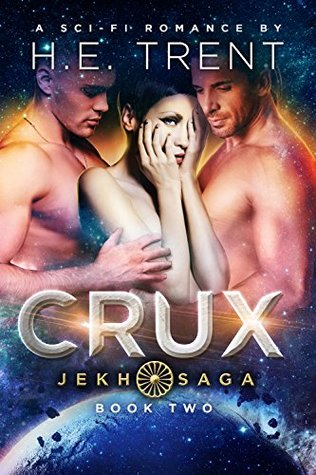 Crux by H.E. Trent
