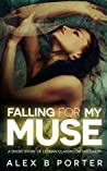 Book cover for Falling For My Muse (A Short Story Of Lesbian Classroom Discovery)