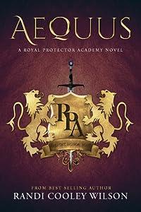 Aequus (The Royal Protector Academy #2)