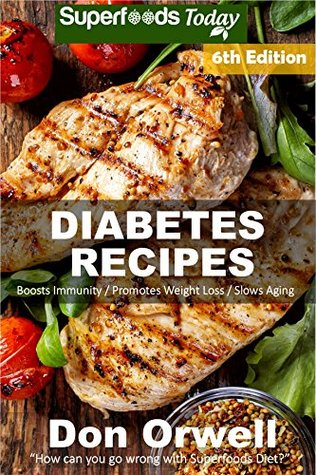 Diabetes Recipes Over 280 Diabetes Type 2 Quick Easy