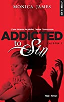 Addicted to sin - saison 1