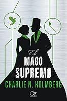 El mago supremo (El mago de papel #3)