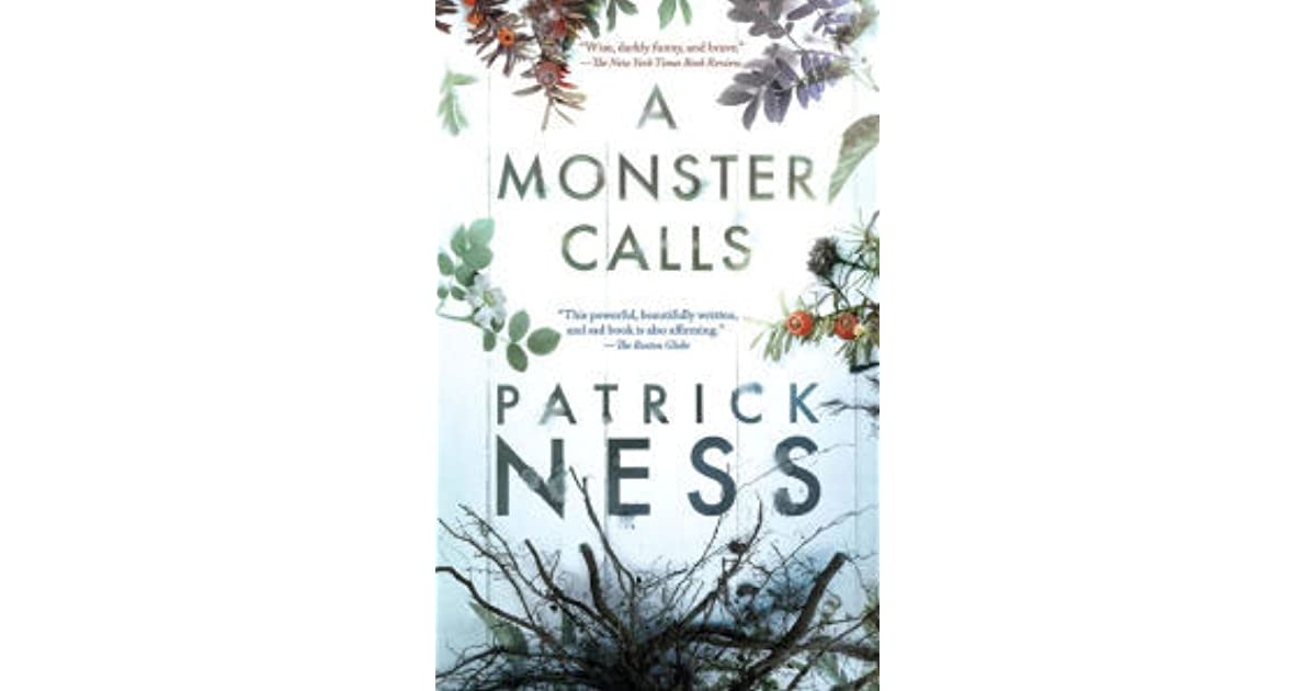 a monster calls book report Summary and reviews of a monster calls by patrick ness, plus links to a book excerpt from a monster calls and author biography of siobhan dowd, patrick ness.