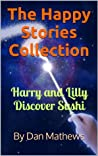 The Happy Stories Collection: Harry and Lilly Discover Sushi