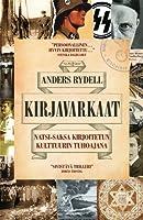 Kirjavarkaat : Natsi-Saksa kirjoitetun kulttuurin tuhoajana