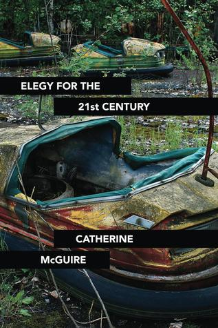 Elegy for the 21st Century