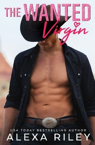 The Wanted Virgin by Alexa Riley