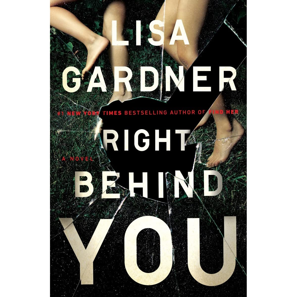 Right Behind You (quincy & Rainie, #7) By Lisa Gardner €� Reviews,  Discussion, Bookclubs, Lists