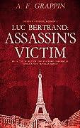 Luc Bertrand: Assassin's Victim