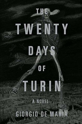 The Twenty Days of Turin by Giorgio De Maria