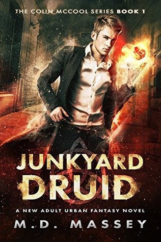 Junkyard Druid by M.D. Massey