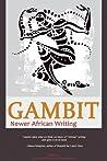 Gambit: Newer African Writing
