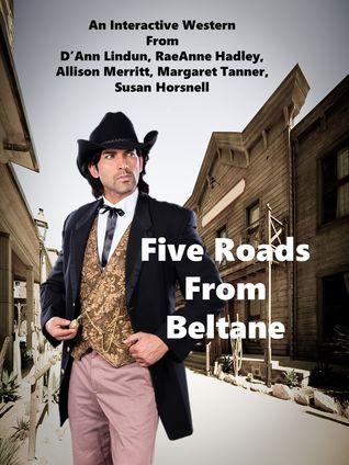 Five Roads From Beltane