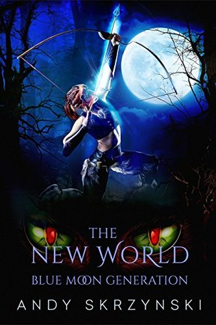 Blue Moon Generation (The New World, #2)