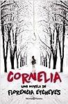 Cornelia (Francisco Juánez y Manuela Pelari, #3)