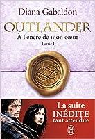 À l'encre de mon coeur part.1 (Outlander, #8)