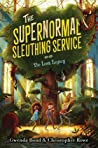 The Lost Legacy (The Supernormal Sleuthing Service, #1)