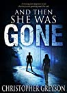 And Then She Was Gone (Jack Stratton, #0)