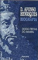 D. Afonso Henriques - Biografia