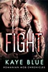 Fight (Romanian Mob Chronicles #6)