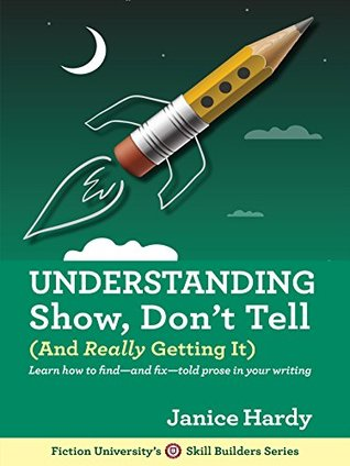 Jacket cover for Understanding Show, Don't Tell by Janice Hardy