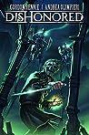 Dishonored Vol. 1 by Gordon Rennie