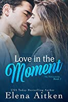 Love in the Moment (The McCormicks #1)