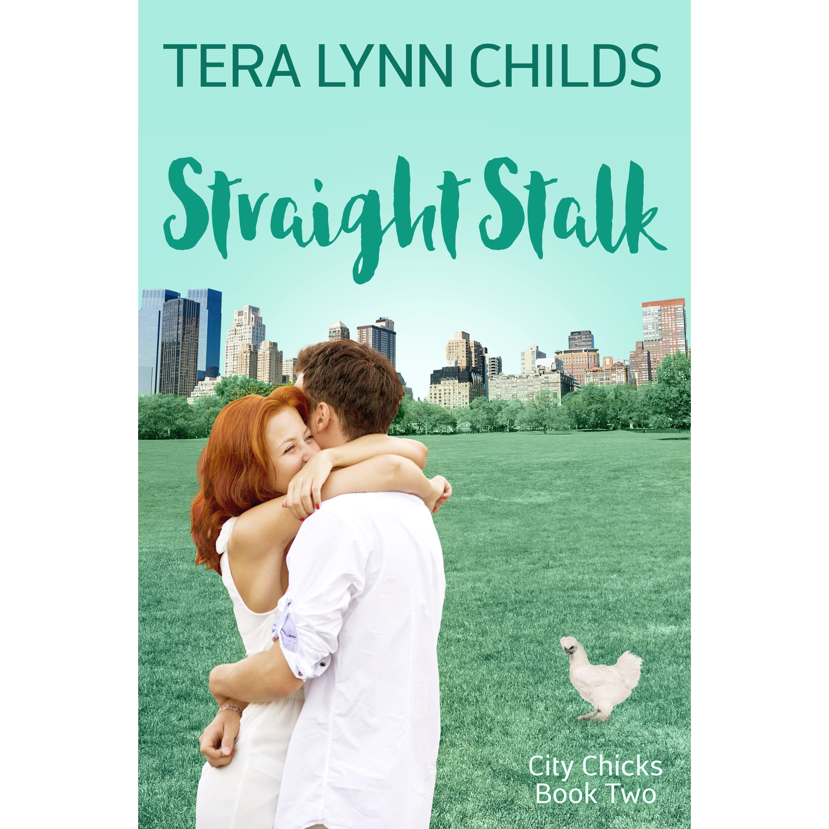 Straight Stalk (city Chicks, #2) By Tera Lynn Childs €� Reviews, Discussion,  Bookclubs, Lists