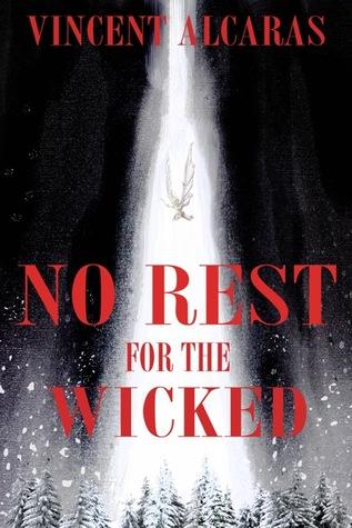 No Rest for the Wicked (No Rest for the Wicked, #1)