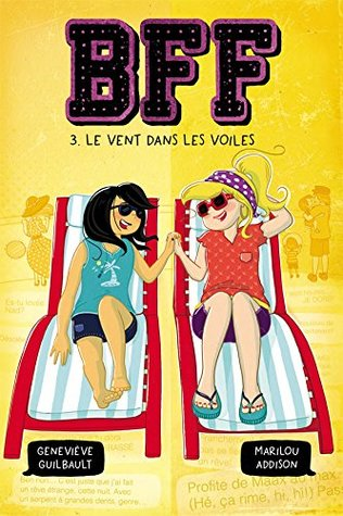 Le Vent Dans Les Voiles Bff 3 By Genevieve Guilbault