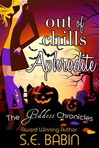 Out of Chills Aphrodite - A Between the Chronicles Novella (The Goddess Chronicles #3.5)