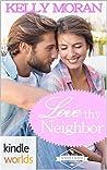 Love Thy Neighbor (St. Helena Vineyard)
