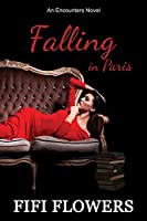 Falling in Paris (Encounters, #3)