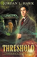 Threshold (Whyborne & Griffin, #2)