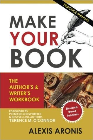 Make Your Book by Alexis Aronis