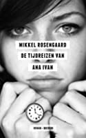 De tijdreizen van Ana Ivan