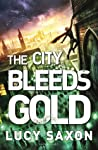 The City Bleeds Gold (Tellus #3)