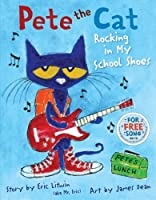 Rocking in My School Shoes (Pete the Cat, #2)