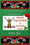 Blake the Rogue Reindeer & His Cocky Human (Willy the Kinky Elf & His Bad-Ass Reindeer #3)