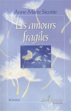 les amours fragiles
