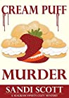 Cream Puff Murder by Sandi Scott