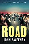 Road (A Joe Tiplady Thriller #2)