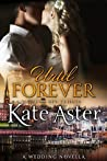 Until Forever: A Wedding Novella (Special Ops: Tribute, #3)