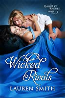 Wicked Rivals (The League of Rogues, #4)